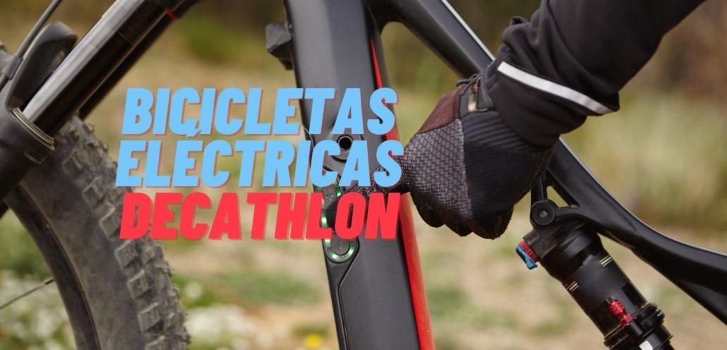 bicicletas eléctricas Decathlon 2021