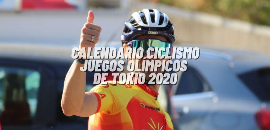 Calendario ciclismo Juegos Olímpicos de Tokio 2020